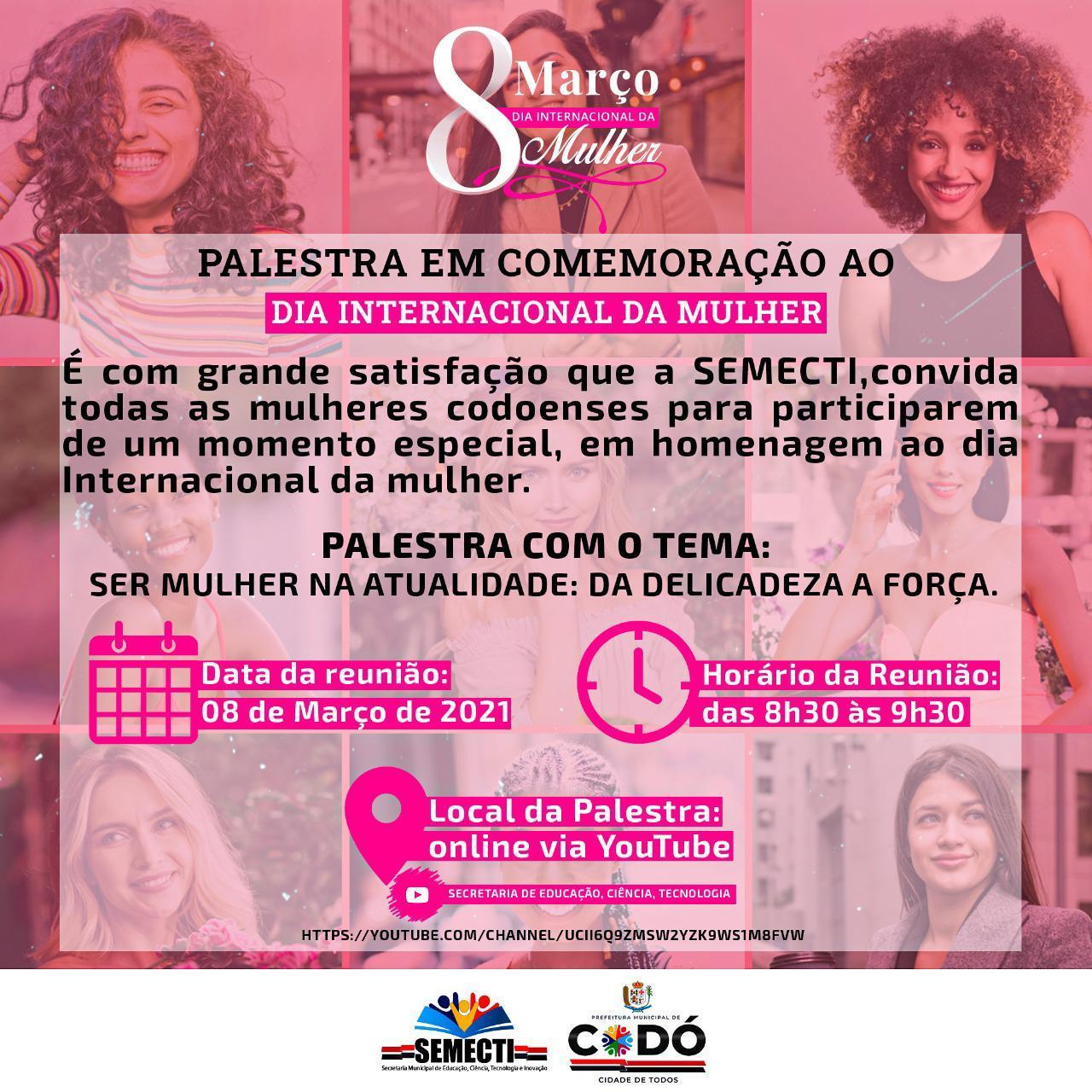 PALESTRA EM COMEMORAÇÃO AO DIA INTERNACIONAL DA MULHER.