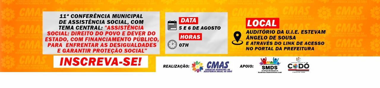 11ª CONFERÊNCIA MUNICIPAL DE ASSISTÊNCIA SOCIAL DE CODÓ/ MA